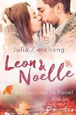 Leon & Noelle – Ein Leuchten im Nebel: Roman
