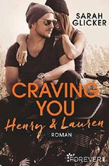 Craving You. Henry & Lauren (A Biker Romance 1)