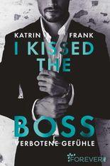 I kissed the Boss - Verbotene Gefühle