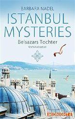 Istanbul Mysteries - Belsazars Tochter