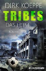 Tribes - Das Heim