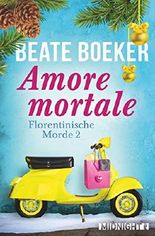 Amore mortale: Kriminalroman (Florentinische Morde 2) (German Edition)