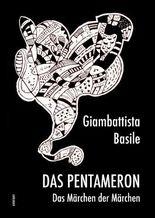 Das Pentameron - Das Märchen der Märchen