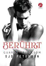 Guards of Folsom - Berührt