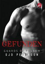 Guards of Folsom: Gefunden