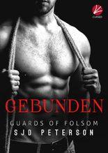 Guards of Folsom: Gebunden