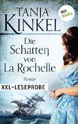 XXL-Leseprobe: Die Schatten von La Rochelle