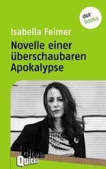 Novelle einer überschaubaren Apokalypse - Literatur-Quickie