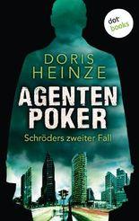 Agentenpoker: Schröders zweiter Fall
