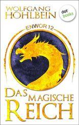 Enwor - Band 12: Das magische Reich