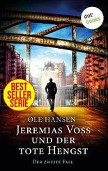 Jeremias Voss und der tote Hengst - Der zweite Fall