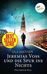 Jeremias Voss und die Spur ins Nichts