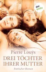 Drei Töchter ihrer Mutter