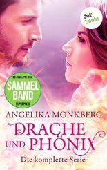 Drache und Phönix: Die komplette Serie in einem eBook