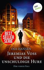 Jeremias Voss und die unschuldige Hure - Der vierte Fall