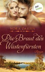 Die Braut des Wüstenfürsten