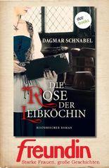 Die Rose der Leibköchin