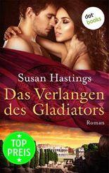 Das Verlangen des Gladiators