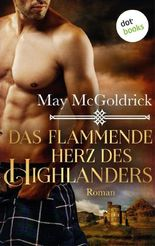 Das flammende Herz des Highlanders: Ein Highland Treasure-Roman - Band 3