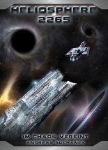 Heliosphere 2265 - Der Helix-Zyklus 3 - Im Chaos vereint (Bände 19-21)