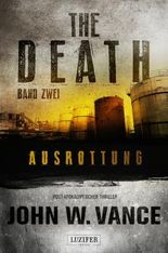THE DEATH 2 - Ausrottung