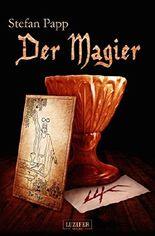 Der Magier: Roman (Tarot 2)