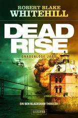 Deadrise - Gnadenlose Jagd
