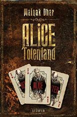 Alice im Totenland: Zombie-Thriller
