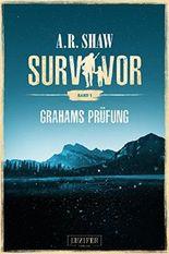 Survivor - Grahams Prüfung
