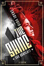 The Shine - Das Komplott