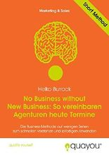 No Business without New Business: So vereinbaren Agenturen heute Termine