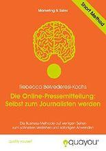 Die Online-Pressemitteilung: Selbst zum Journalisten werden