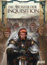 Die Meister der Inquisition. Band 1