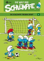Die Welt der Schlümpfe Bd. 6 - Die Schlümpfe treiben Sport