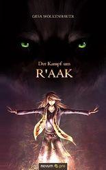 Der Kampf um R'aak