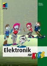 Elektronik für Kids (mitp für Kids)