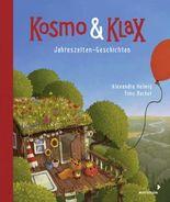Kosmo & Klax - Jahreszeiten-Geschichten