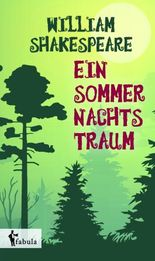ein sommernachtstraum ein sommernachtstraum macbeth von william shakespeare - William Shakespeare Lebenslauf