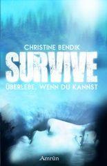 Survive: Überlebe, wenn du kannst