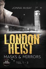 London Heist 1: Masks & Mirrors