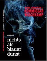 Kommissar Wischkamp - nichts als blauer dunst