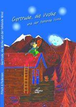 Gertrude, die Wolke und der fehlende Wind