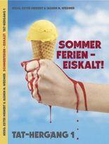 Sommerferien- Eiskalt!