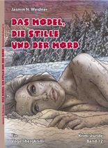 Das Model, die Stille und der Mord