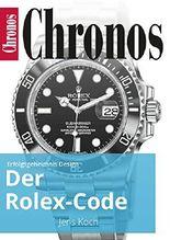 Der Rolex-Code: Erfolgsgeheimnis Design