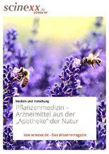 """Pflanzenmedizin: Arzneimittel aus der """"Apotheke"""" der Natur"""