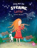 Zeig mir die Sterne, Lotte!