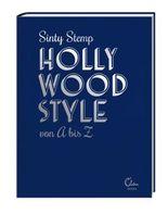 Hollywood Style von A bis Z