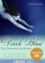 Das Geheimnis der Sterne. Exklusive Bonusgeschichte zu Dark Blue