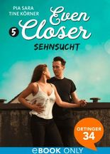 Even closer: Sehnsucht